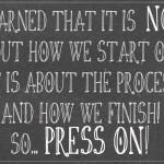 Press On…
