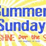 Summer Sunday-Sunshine for the Soul: Run to the Light